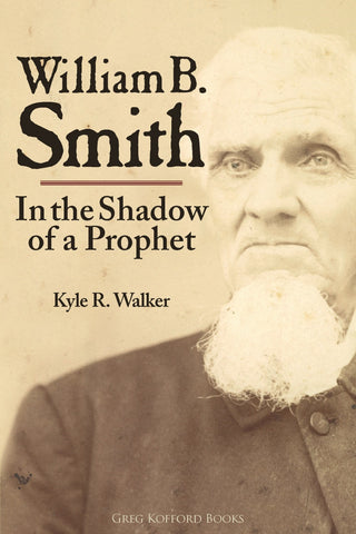 William B. Smith: In the Shadow of a Prophet