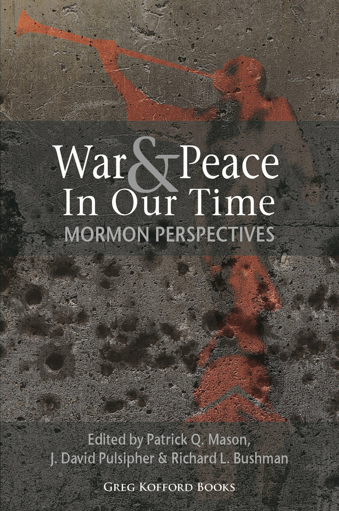 Moral Perspectives on U.S. Security Policy: Views from the LDS Community