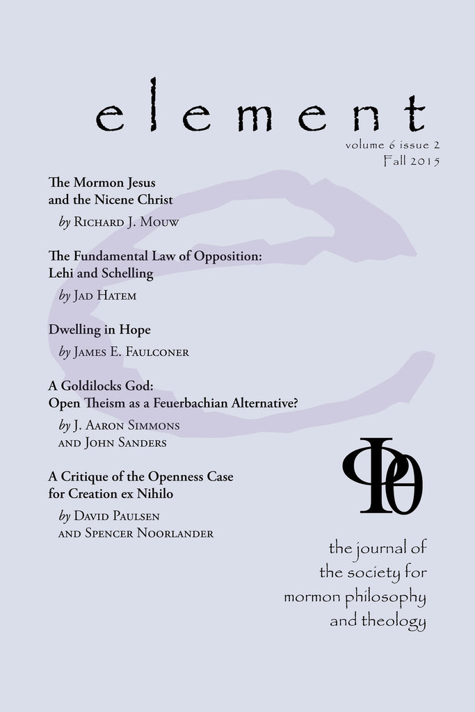 Element: The Journal of the Society for Mormon Philosophy and Theology