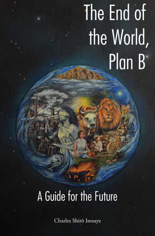The End of the World, Plan B: A Guide for the Future