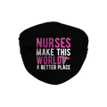 Nurses Make this World Face Mask