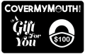 $100 CoverMyMouth Gift Card