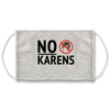 No Karens Sign Face Mask