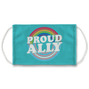 Proud Ally Turquoise Face Mask
