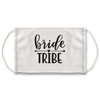 Bride Tribe (White) - Face Mask