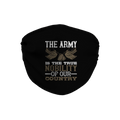 The Army is True Nobility Face Mask