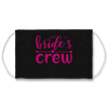 Brides Crew (Charcoal) - Face Mask