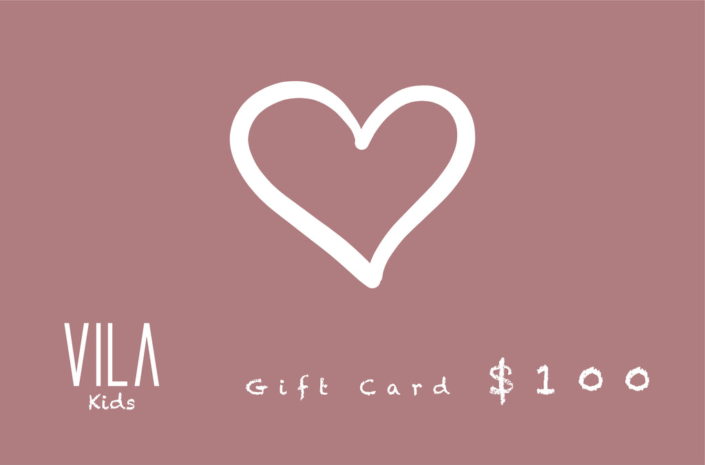 Vila Kids E-Gift Card at $100 from Vila Kids