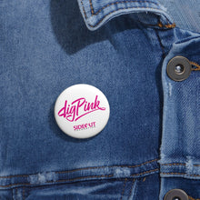 Load image into Gallery viewer, White Dig Pink® Pin Buttons