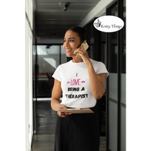 "Load image into Gallery viewer, ""I love being a therapist"" Jersey T-Shirt by Bella + Canvas"