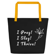 Load image into Gallery viewer, PRAY/SLAY/THRIVE 16X20 TOTE