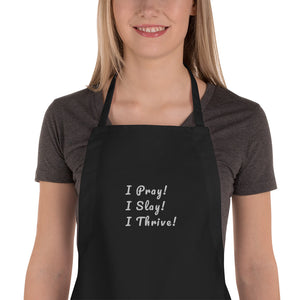Pray, Slay, Thrive Embroidered Apron