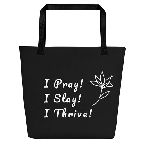PRAY/SLAY/THRIVE 16X20 TOTE