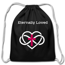 "Load image into Gallery viewer, ""Eternally Loved"" Cotton Drawstring Bag - black"