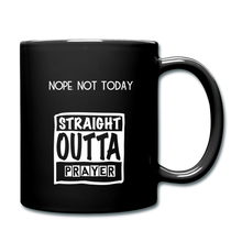 "Load image into Gallery viewer, ""NOPE NOT TODAY""  Mug - black"