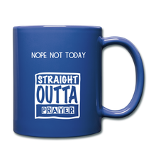 "Load image into Gallery viewer, ""NOPE NOT TODAY""  Mug - royal blue"