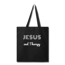 "Load image into Gallery viewer, ""Jesus and Therapy""  Tote Bag - black"