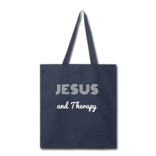 "Load image into Gallery viewer, ""Jesus and Therapy""  Tote Bag - navy"