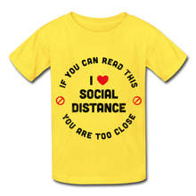 "Load image into Gallery viewer, ""Too Close"" tagless t-shirt - yellow"