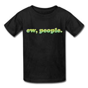 """Ew People"" Gildan Ultra Cotton Youth T-Shirt - black"