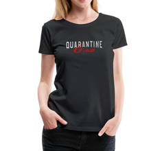 "Load image into Gallery viewer, ""Quarantine and Chill"" Women's Premium T-Shirt - black"