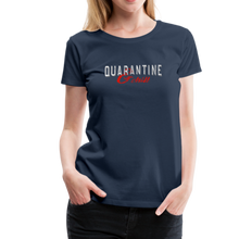 "Load image into Gallery viewer, ""Quarantine and Chill"" Women's Premium T-Shirt - navy"