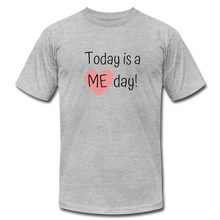 "Load image into Gallery viewer, ""Today is a Me day"" Unisex Jersey T-Shirt by Bella + Canvas - heather gray"