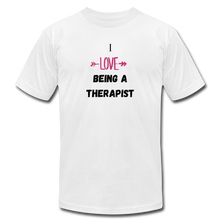 "Load image into Gallery viewer, ""I love being a therapist"" Jersey T-Shirt by Bella + Canvas - white"