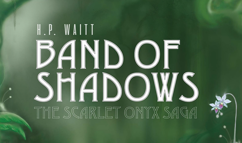 Band of Shadows by H.P. Waitt Book Cover