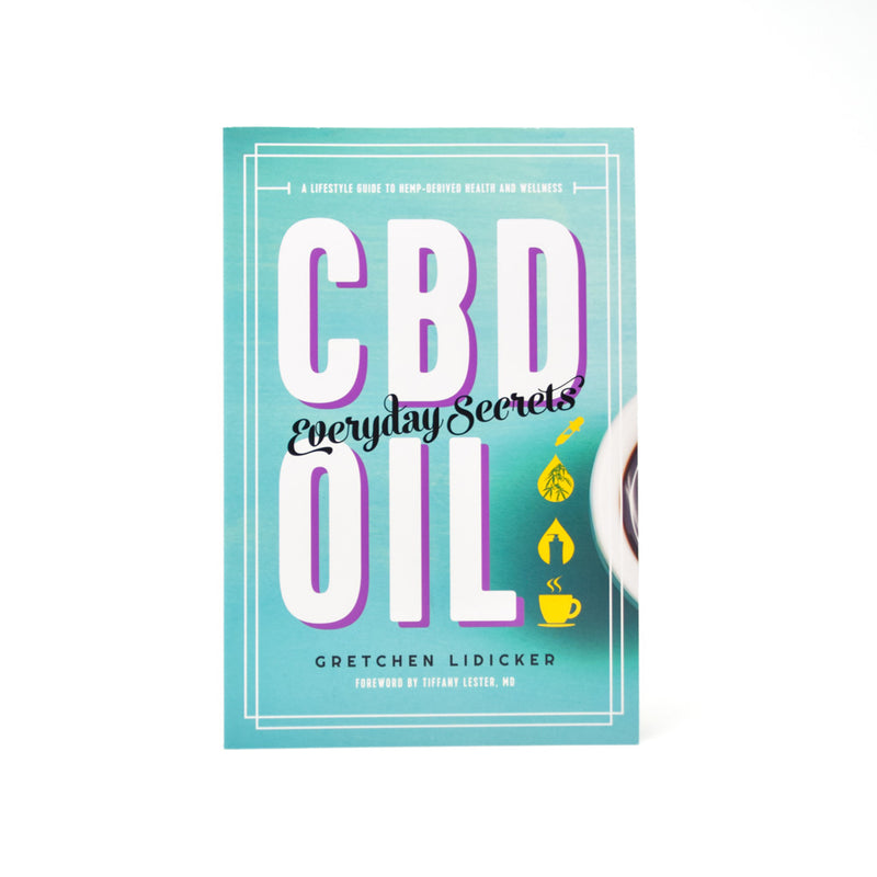 CBD Oil: Everyday Secrets Book by Gretchen Lidicker front view by Svn Space.