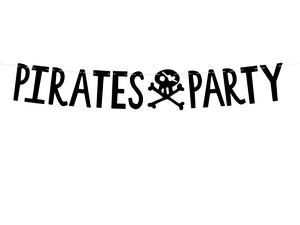 Written black laser cut Pirate party garland with skull and bone cut out for Pirate themed birthday party for girls and boys party or birthday parties from la di dah
