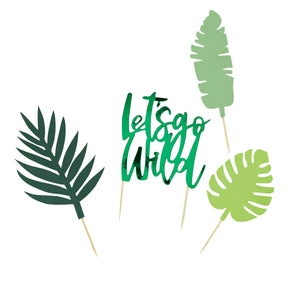 Four green cake toppers. Three leafs and one lets go wild cake topper