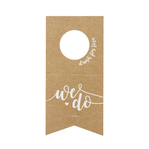 We do bottle hangers in kraft paper with white printed writing with a love heart motif