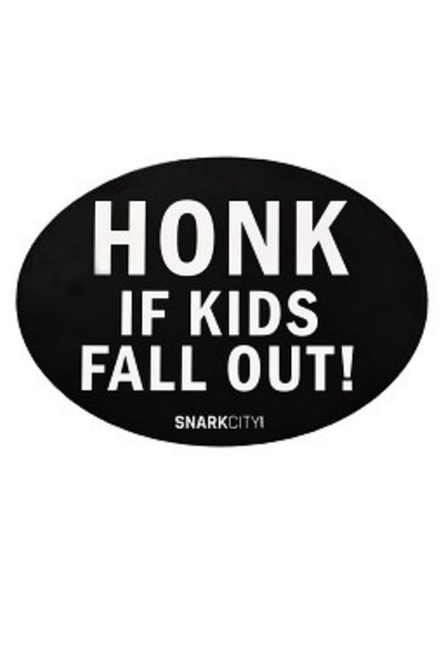 Honk If A Kid Falls Out Magnet