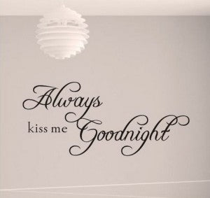 Always kiss me godnight - XL