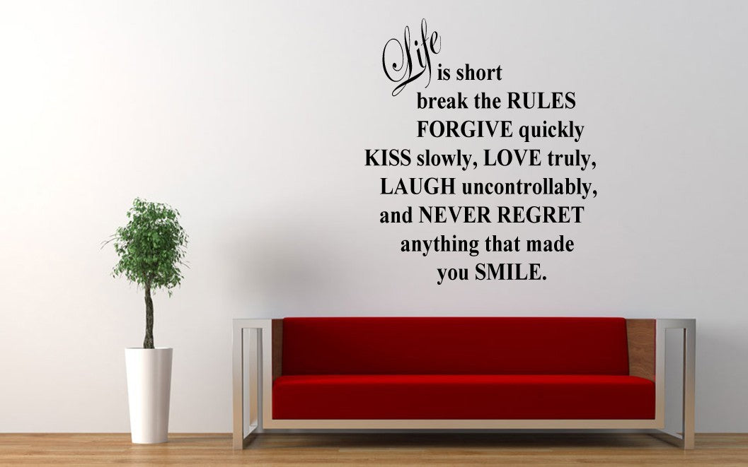 Life is short, break the rules...