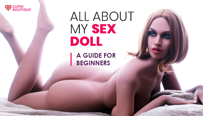 The Perfect Sex Doll for Beginners