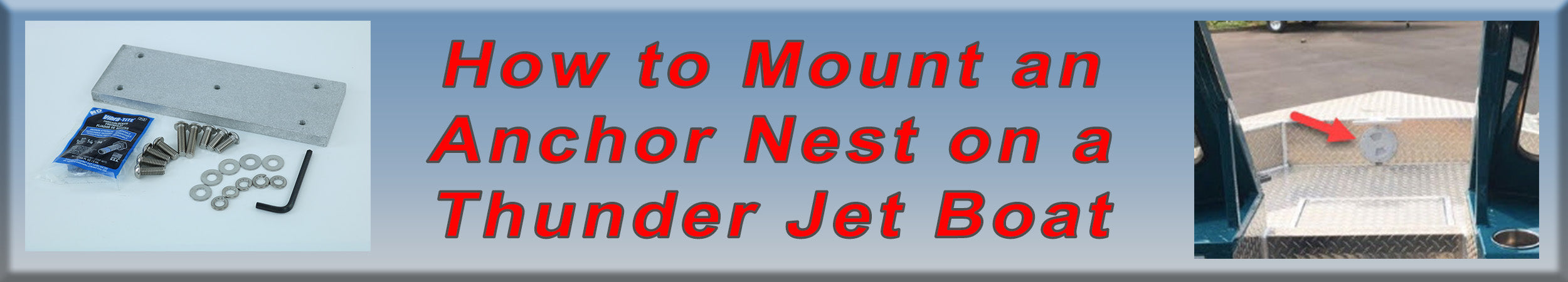Mounting an Anchor Nest on Your Thunder Jet