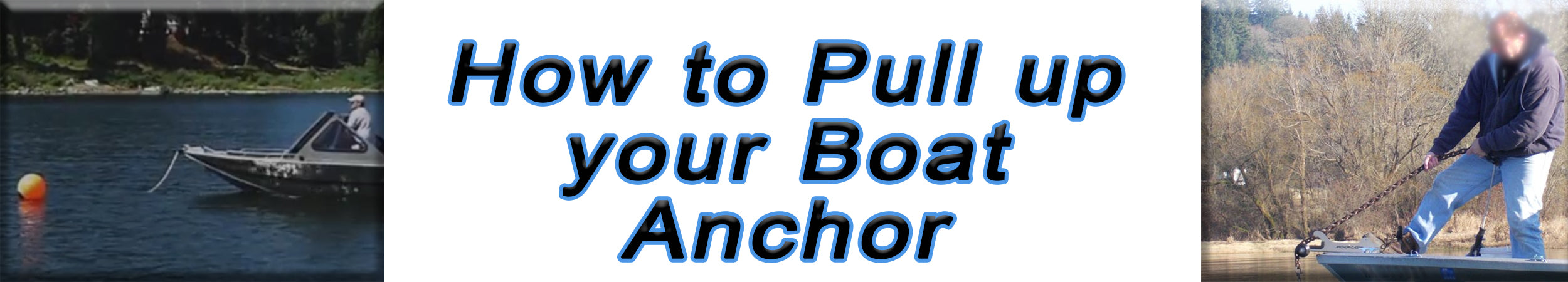 How to pull up your boat anchor