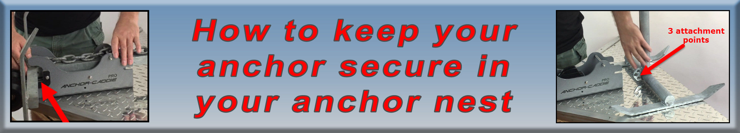 How to secure your anchor in your anchor nest