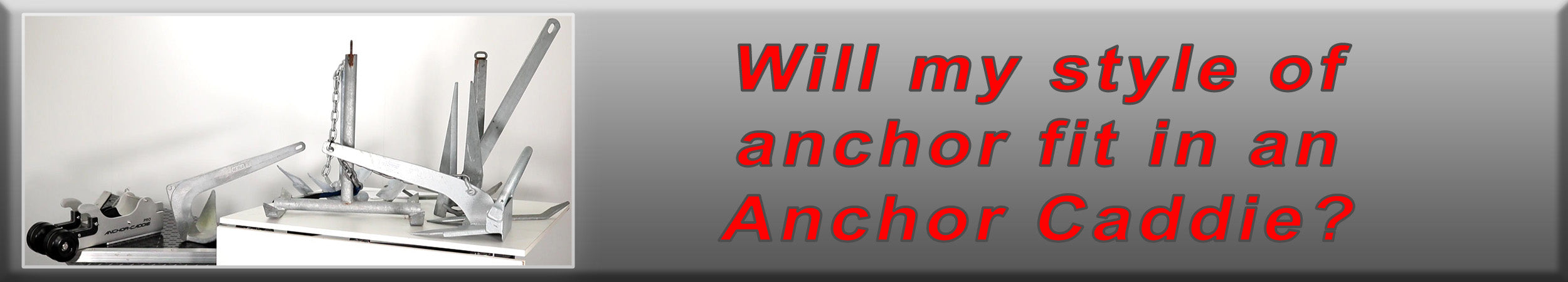 Will my anchor fit in an Anchor Caddie Anchor Nest?