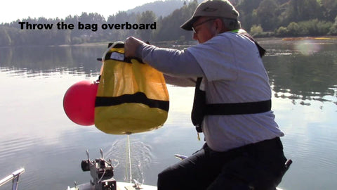 throw your anchor rope bag overboard