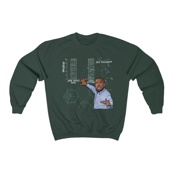 Ye's Theorem Sweatshirt