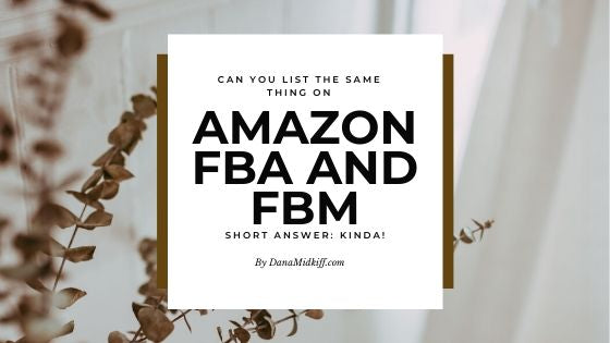 Can You List the Same Item on Amazon FBA and FBM?