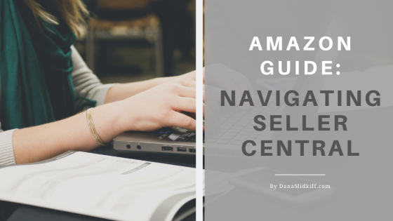 Your Complete Guide to Amazon Seller Central