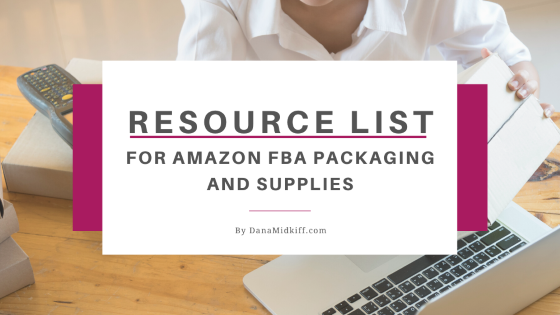 Resource List for Amazon FBA Packaging and Supplies