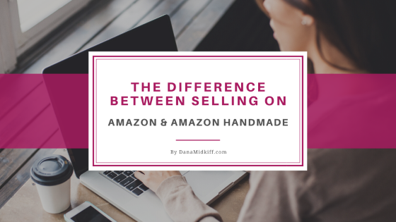 The Difference Between Selling on Amazon and Amazon Handmade