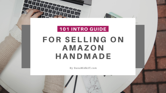 Your Introduction Guide to Selling on Amazon Handmade