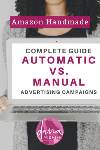 Amazon Handmade Complete Guide to Advertising Campaigns