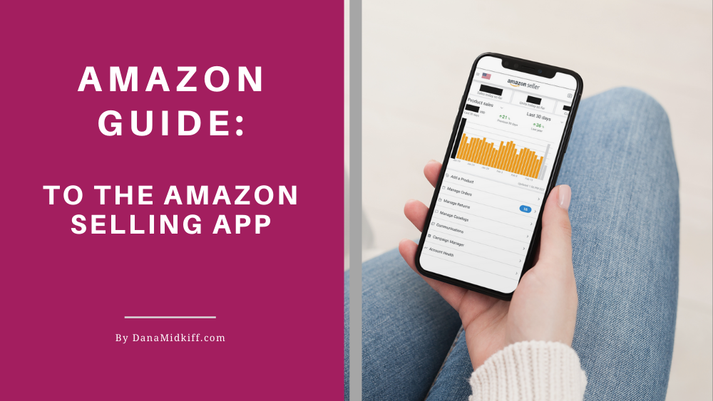 How to Use the Amazon Seller App for Handmade